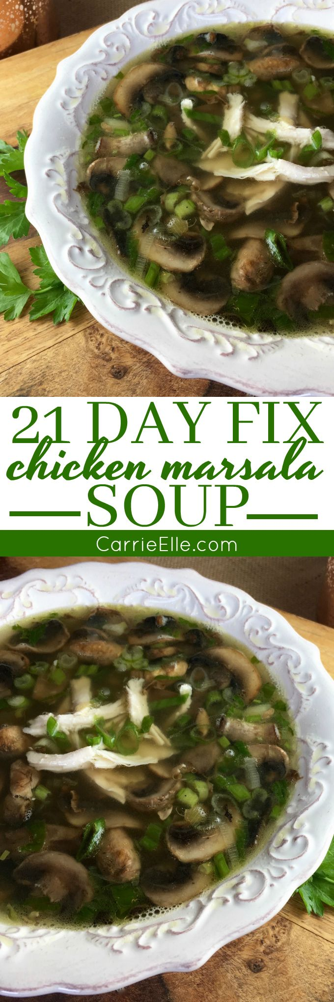21 Day Fix Chicken Marsala Soup (make it with rotisserie chicken for an easy meal!)