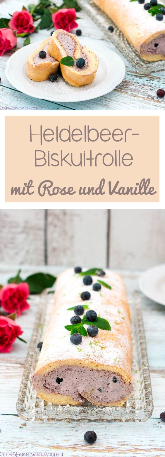 C&B with Andrea - Heidelbeer-Biskuitrolle mit Rose und Vanille Rezept - www.candbwithandrea.com - Collage