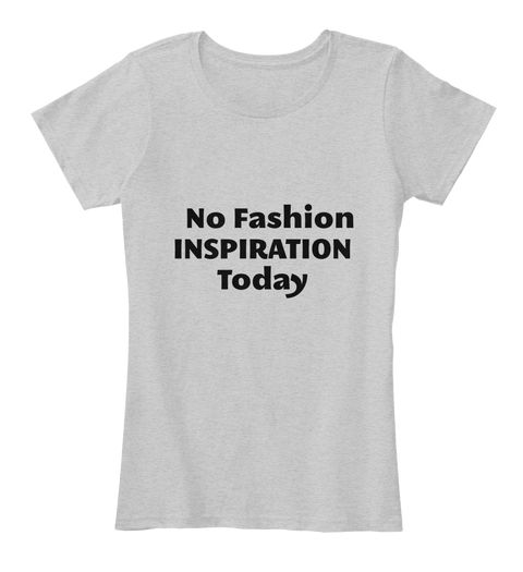 If you ran out of fashion inspiration today, grab this fashionable Tee and go rock the world! Wear it with a pair of jeans for your casual going-outs or for a casual Friday at the office. Now you have the perfect excuse for dressing less fancier today!  https://teespring.com/stores/daily-tee-nspiration  #tee'nspiration  #casualwear  #casualfriday  #tshirts  #dailyoutfits  #wearableinspiration  #inspiration #outfits  #quotes  #style  #ideas
