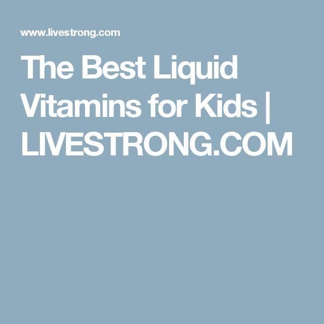 The Best Liquid Vitamins for Kids | LIVESTRONG.COM