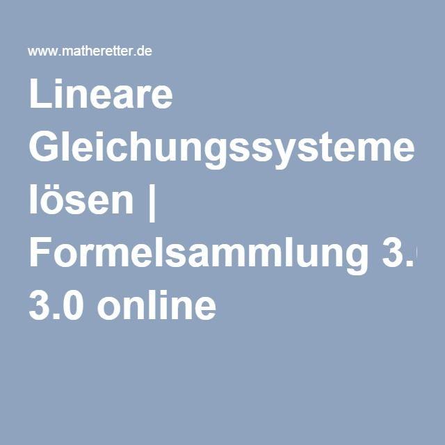 Lineare Gleichungssysteme lösen | Formelsammlung 3.0 online
