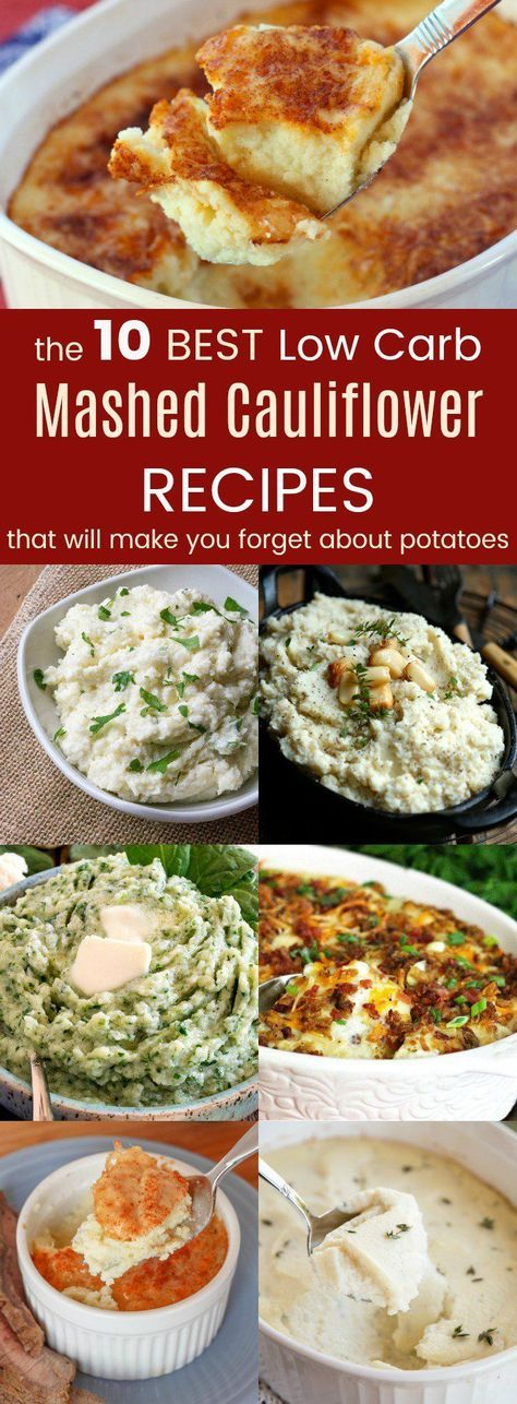 10 Best Low Carb Mashed Cauliflower Recipes - with herbs, bacon, cheese, extra veggies, and more, these easy vegetable side dish recipes will make you forget about mashed potatoes. Try whipped cauliflower as a Christmas or Thanksgiving side dish. #cauliflower #mashedcauliflower #lowcarb #lowcarbrecipes #keto #ketodiet
