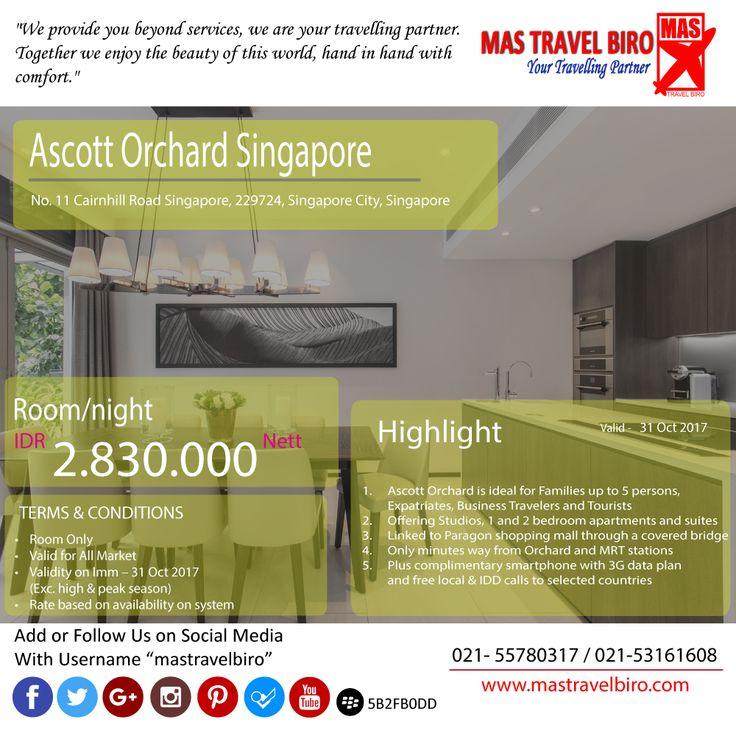 "Promo hingga OKTOBER. Permalam di hotel ""Ascott Orchard Singapore"" hanya Rp 2.830.000. Cek info lebih lanjut di MAS Travel Biro #jakpost"