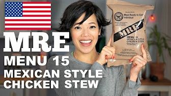 MRE Menu 15 Mexican Style Chicken Stew | Meal Ready-