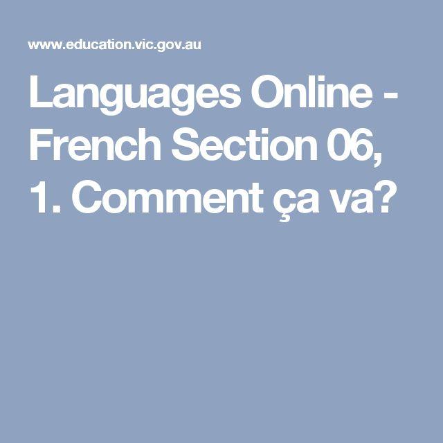 Languages Online - French Section 06, 1. Comment ça va?