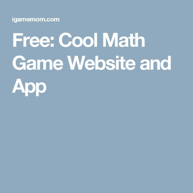 Free: Cool Math Game Website and App