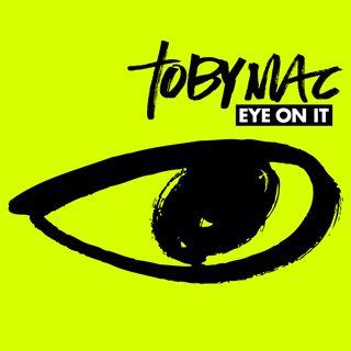 Eye On It - Tuck's favorite Christian music artist