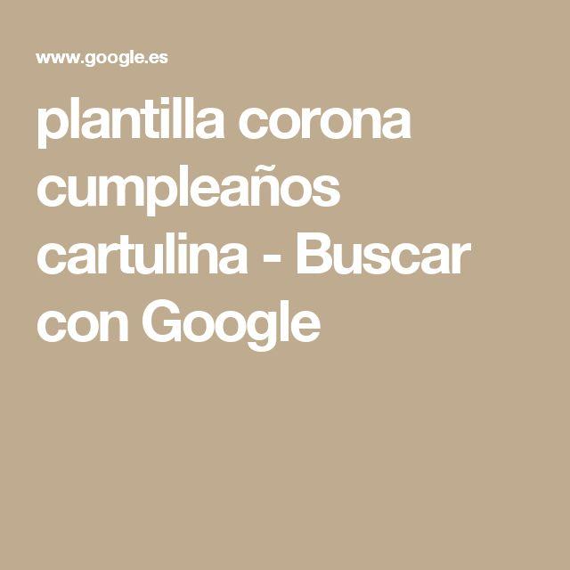 plantilla corona cumpleaños cartulina - Buscar con Google