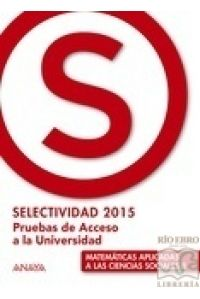 MATEMATICAS APLICADAS CCSS II SELECTIVIDA 2015