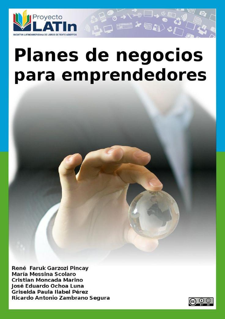Plan de negocios para emprendedores  Guia Completa para desarrollar negocios como un verdadero Emprendedor.
