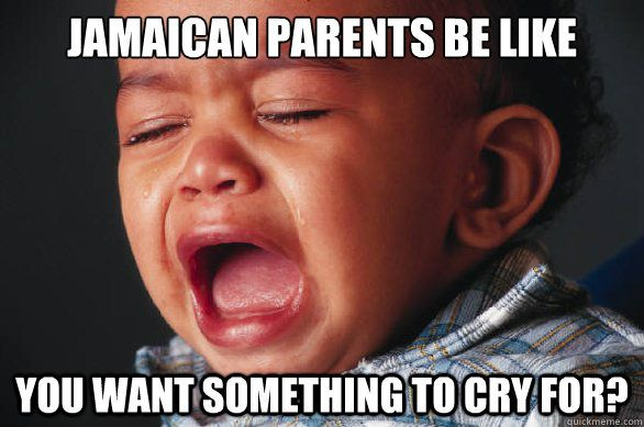 #Jamaican parents be like...
