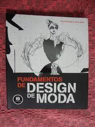 Resultado de imagem para livro fundamentos do design de  moda
