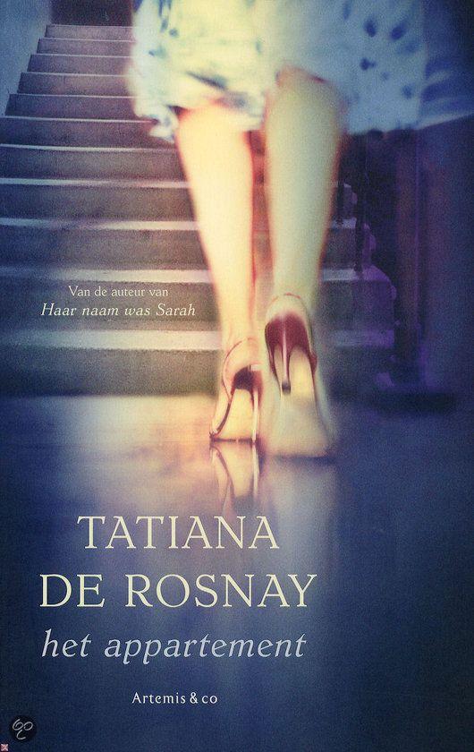 (*) Het appartement, Tatiana de Rosnay 2012 Colombe Barou is een onopvallende vrouw van in de dertig met een tienertweeling, een echtgenoot die vaak op reis is en een niet al te enerverende baan als ghostwriter. Haar saaie bestaan verandert op slag wanneer het gezin verhuist naar een ruimer appartement dat één minpunt heeft: de bovenbuurman, dokter Faucleroy, draait midden in de nacht keiharde rockmuziek, maar alleen als Colombes man niet thuis is