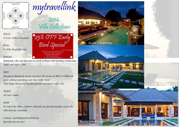 25% Early Bird Special for 2 up to 6 bedroom villas to rent in quite and secluded central Seminyak, Bali.  Contact: mylink@mytravellink.net for further details and reservations.