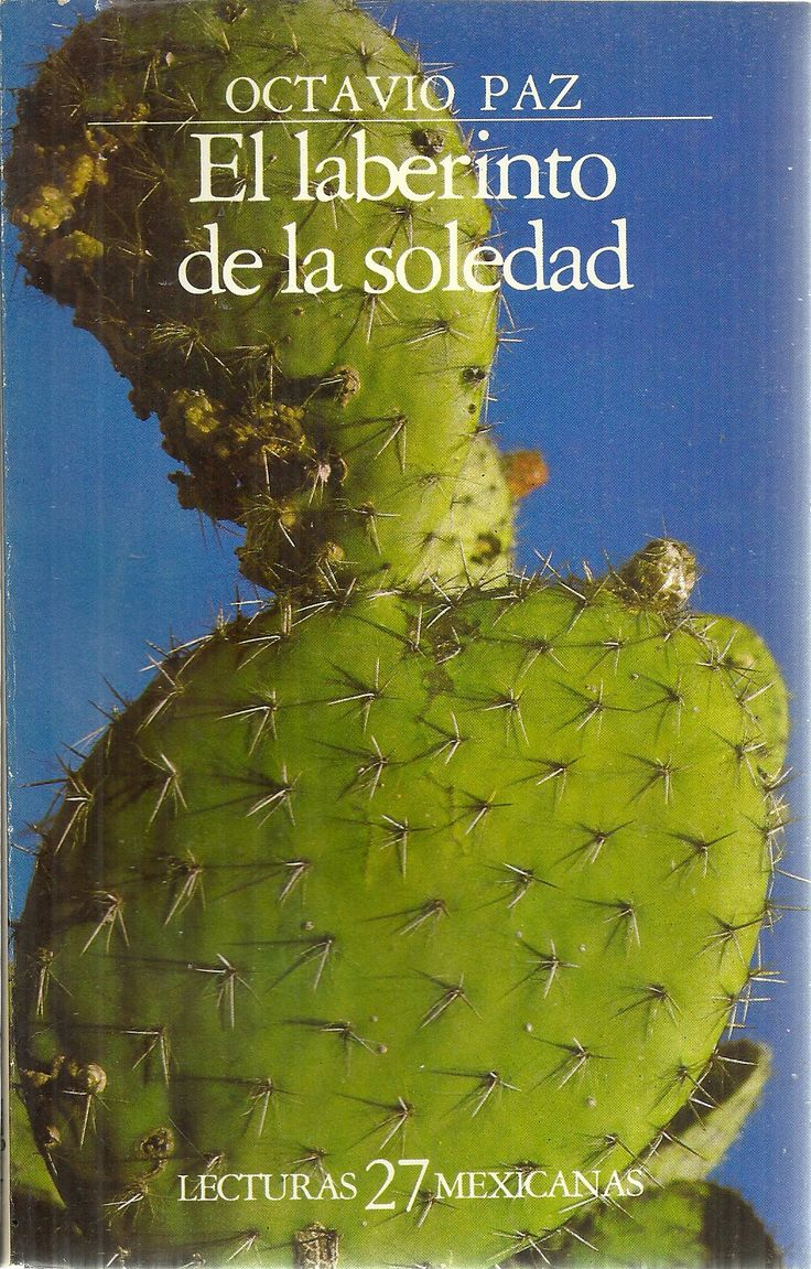 El laberinto de la soledad, de Octavio Paz. La soledad del adolescente, la soledad de los que viven la diferencia como desencuentro violento, el encuentro en la empatía #lectura_INTEF