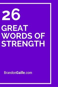 26 Great Words of Strength