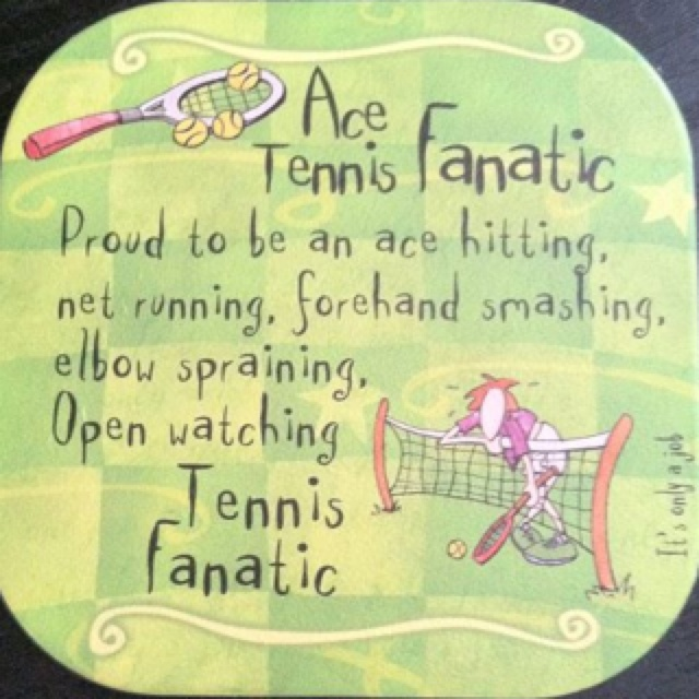 Tennis Coaster.