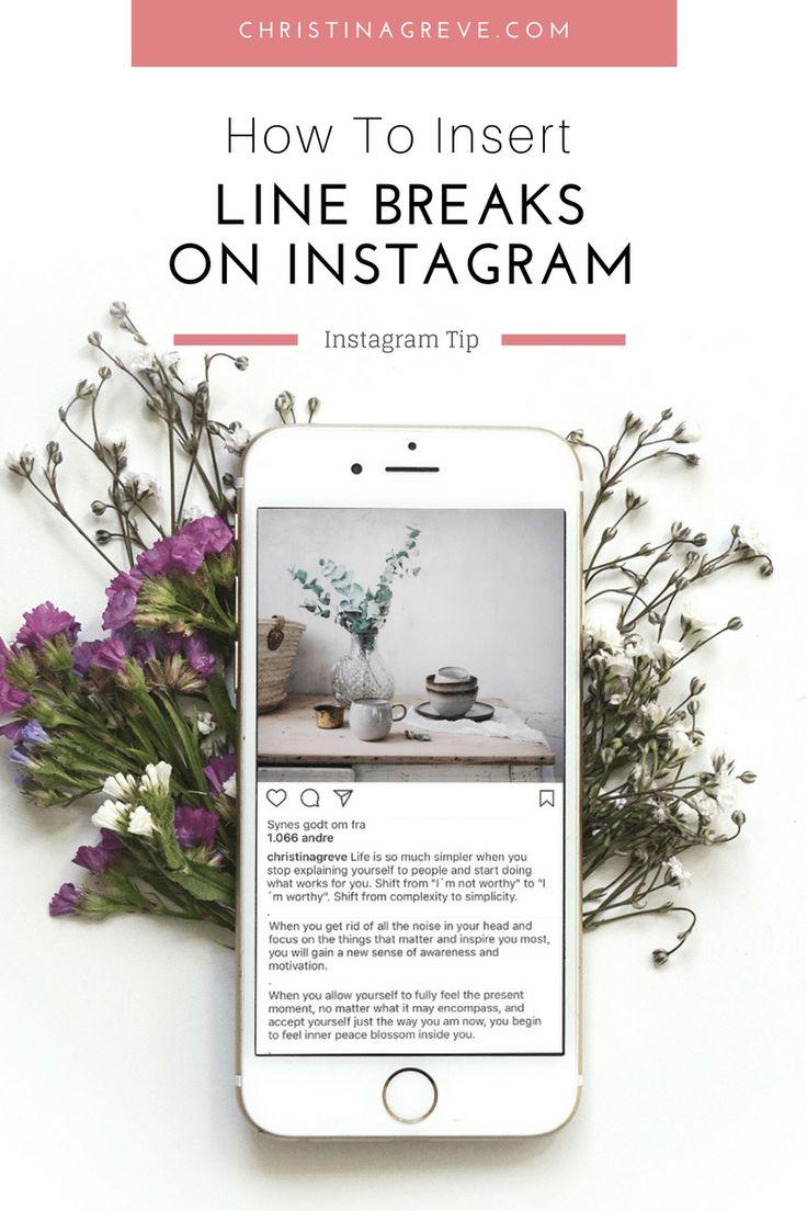 How To Insert Line Breaks On Instagram. www.christinagreve.com