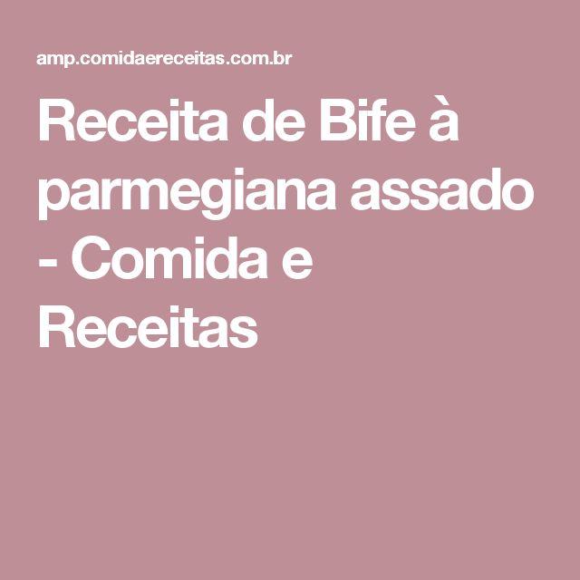 Receita de Bife à parmegiana assado - Comida e Receitas