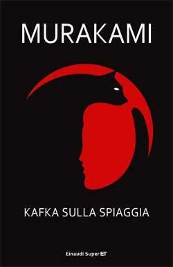 Murakami Haruki, Kafka sulla spiaggia, Super ET - DISPONIBILE ANCHE IN EBOOK