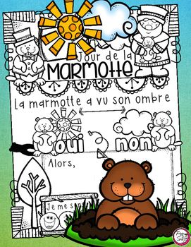 French Poster ~  Jour de la Marmotte! Use this poster to stimulate discussion and mark the tradition of Groundhog Day.