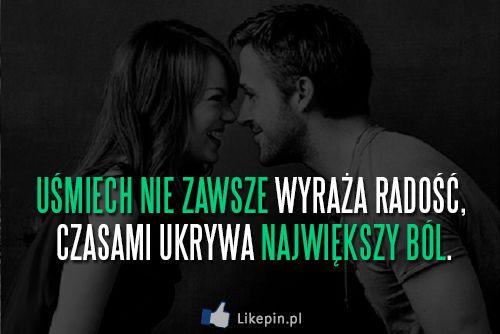 Uśmiech nie zawsze wyraża radość, czasami ukrywa największy ból | LikePin.pl - Cytaty, Sentencje, Demoty