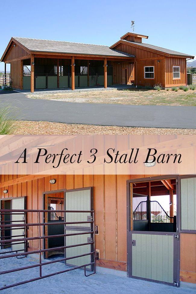 a well designed three stall barn - Horse Barn Design Ideas