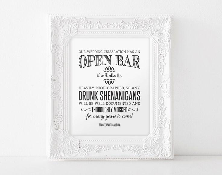 Open Bar Wedding Sign, Printable Wedding Sign, Shenanigans Sign, Funny Wedding Sign, Instant Download, 8x10, PDF Instant Download #BPB152 by BlissPaperBoutique on Etsy https://www.etsy.com/listing/248592618/open-bar-wedding-sign-printable-wedding