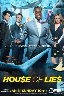 House of Lies. Simply amazing.  - by Matthew Carnahan with Don Cheadle, Kristen Bell and Ben Schwartz