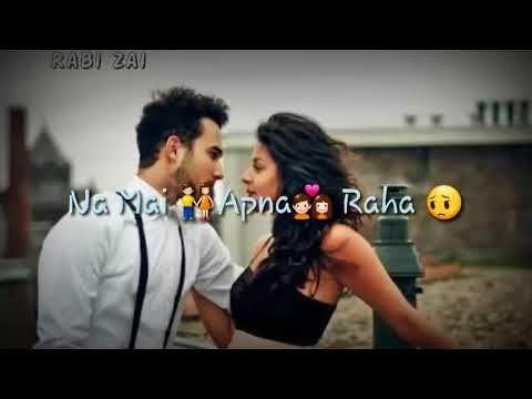 Tu Hi Tu Har jagah WhatsApp Video Status Romantic song