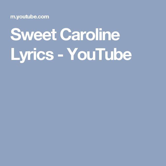 Sweet Caroline Lyrics - YouTube