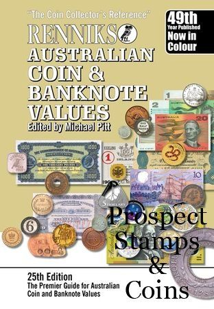 The perfect companion for both the experienced collector and those just starting out...Coin Accessories and Catalogues :: Coin Catalogues :: RENNIKS Australian Coin and Banknote Values 25th Edition by Michael Pitt - Softcover