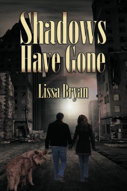 Shadows Have Gone - Lissa Bryan
