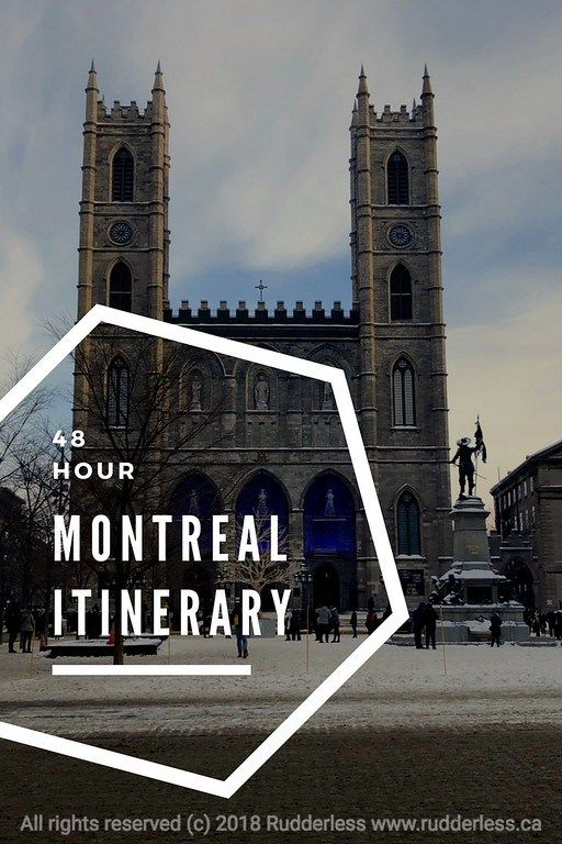 48 Hour Montreal Itinerary