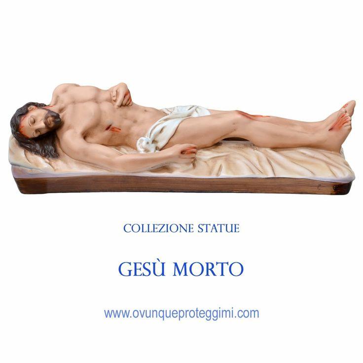Visita la collezione completa su  http://www.ovunqueproteggimi.com/collezione-statue/ges%C3%B9/morto/