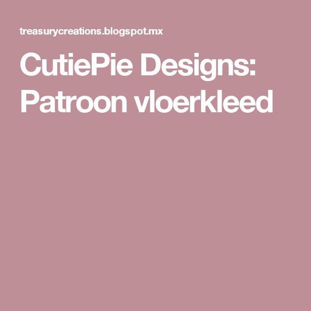CutiePie Designs: Patroon vloerkleed