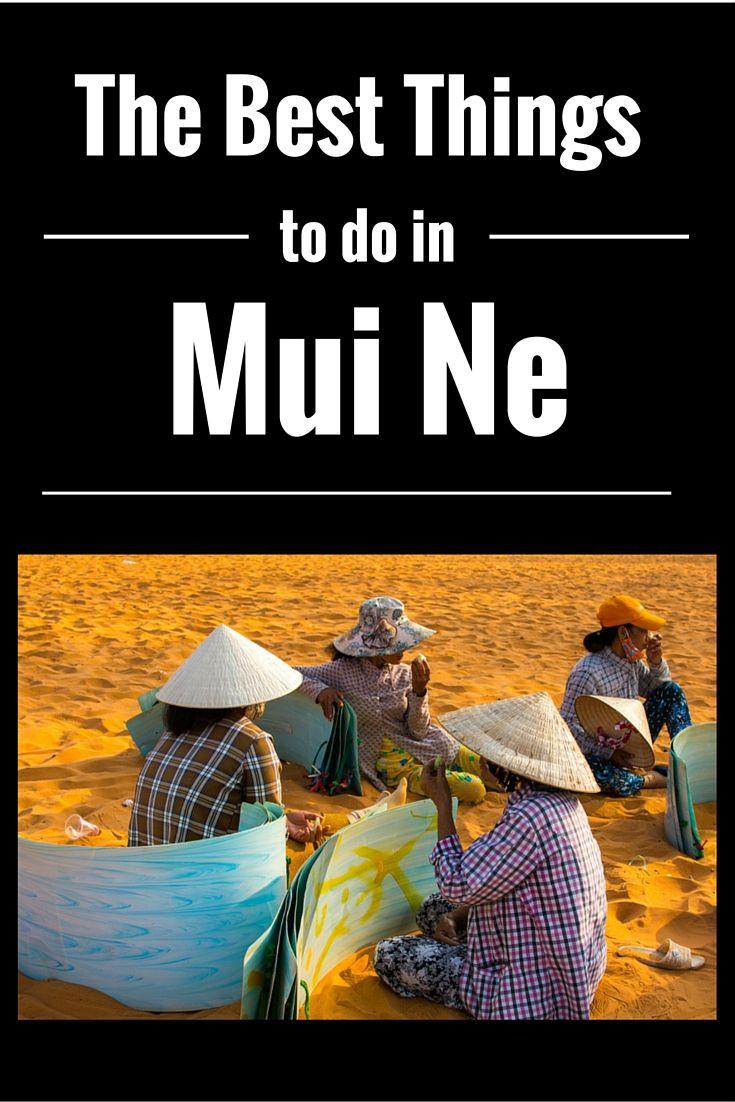 The best things to do in #Mui #Ne #Vietnam #Sand #Dunes