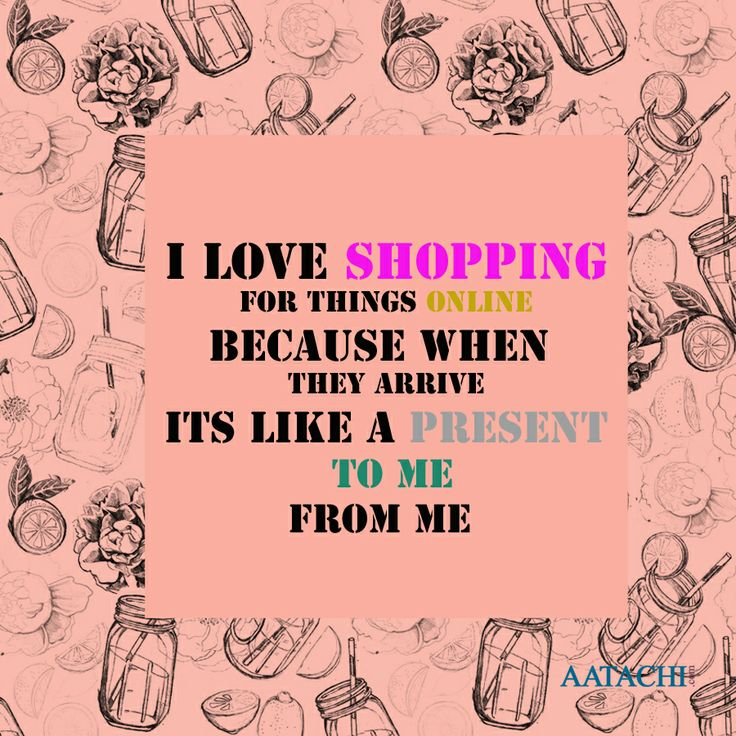Never stop shopping online. Its probably one of the best you gifting yourself today.
