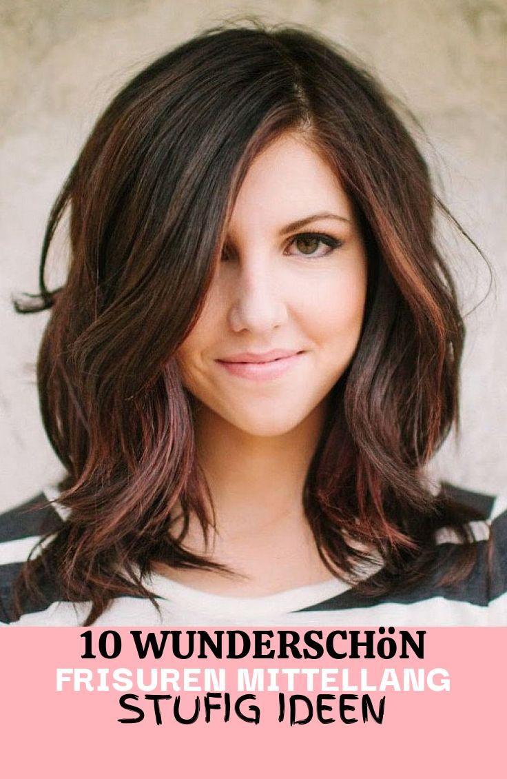 10 Wunderschon Frisuren Mittellang Stufig Ideen In 2020 Mittellange Haare Einfache Frisuren Mittellang Stufenschnitt Mittellange Haare