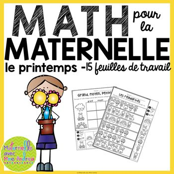 Here are 15 FRENCH cut-and-paste no-prep math sheets, perfect for your kindergarten students! These sheets are great to leave for a substitute teacher, or to use as a conclusion to a related lesson. You will find worksheets that help students practice counting (1-10), ordering numbers (forwards and backwards), patterning, ordering quantities, 10 frames, and ordering by size (largest to smallest/smallest to largest) in Spring-themed pack.