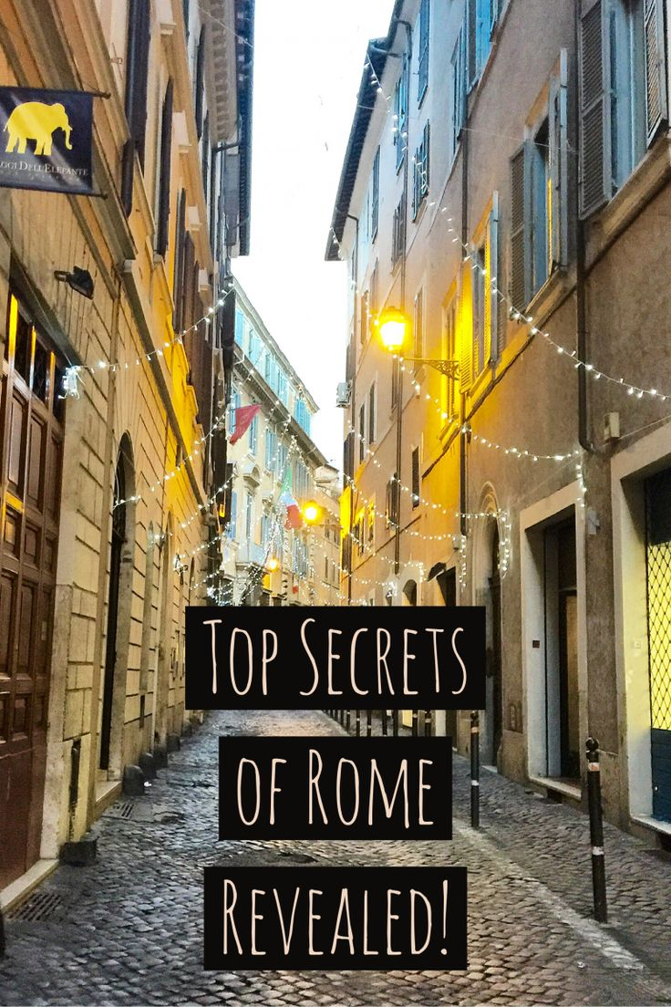 Time in Rome, Italy, secrets of Rome, Italy, Time in Rome