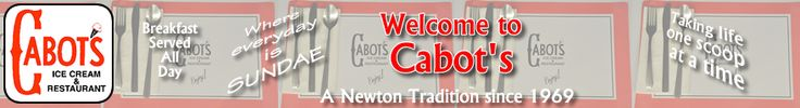 Cabot's is a Newton institution since 1969.  Get your old-fashioned ice cream parlor fix here!