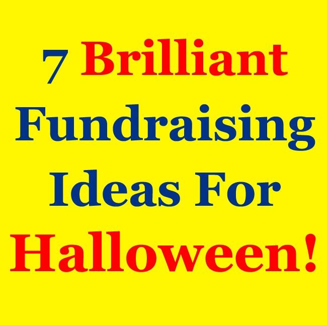 looking for some awesome halloween fundraising ideas well here are 7 brilliant fundraisers to