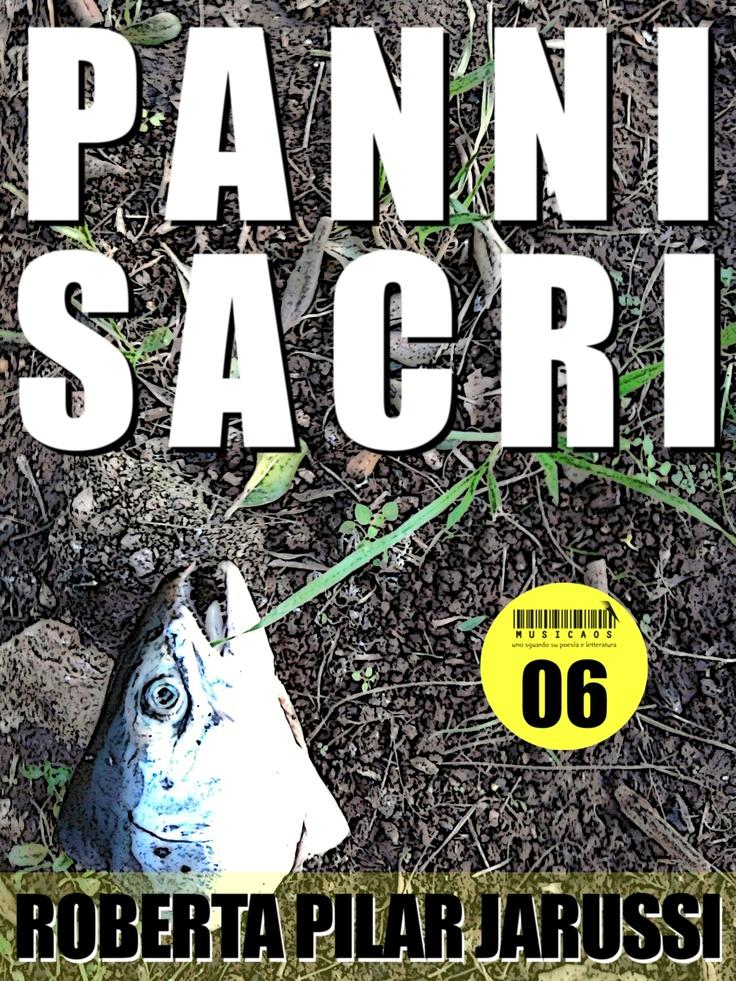 """""""Panni sacri"""" di Roberta Pilar Jarussi, ebook Musicaos 06"""