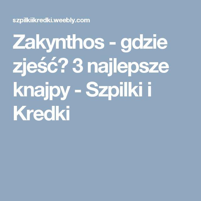 Zakynthos - gdzie zjeść? 3 najlepsze knajpy - Szpilki i Kredki