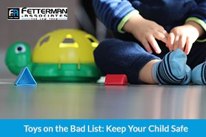 Toys on the Bad List: Keep Your Child Safe. If you need help with a product liability case, contact our attorneys for help.