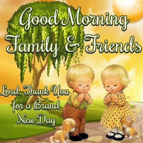 Good Morning Family Prayer : Good morning prayer for family and friends imgkid