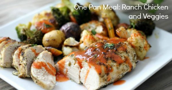 One Pan Meal: Ranch Chicken and Veggies (Whole30, Paleo, Gluten Free)