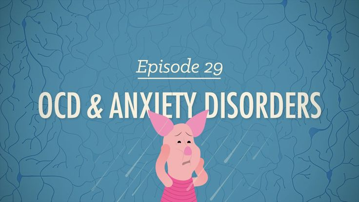 OCD & Anxiety Disorders: Crash Course Psychology #29 - YouTube