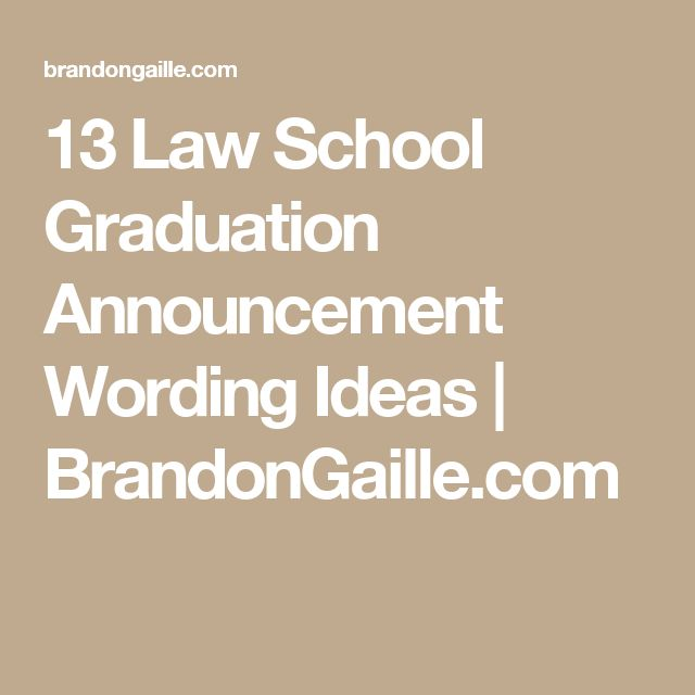 13 Law School Graduation Announcement Wording Ideas   BrandonGaille.com